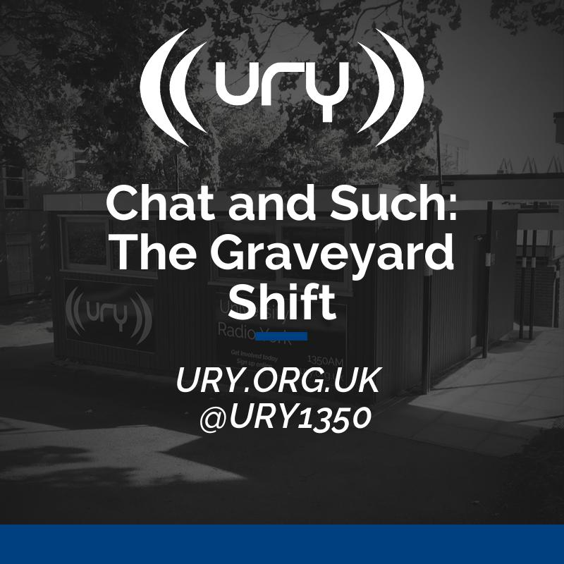 Chat and Such: The Graveyard Shift Logo