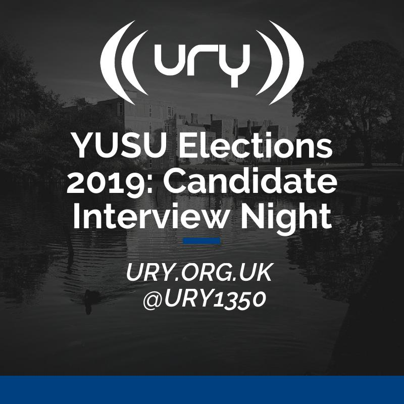 YUSU Elections 2019: Candidate Interview Night logo.