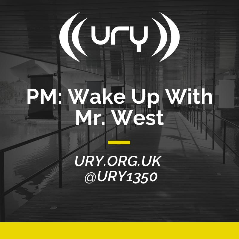 PM: Wake Up With Mr. West logo.