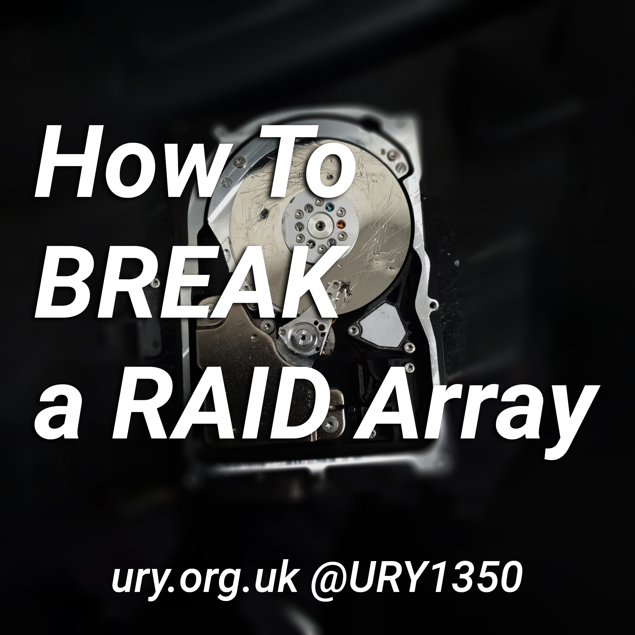 How To Break a RAID Array logo.