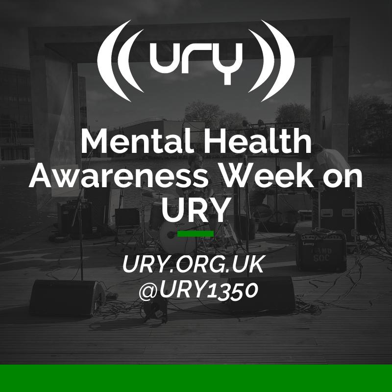 Mental Health Awareness Week on URY logo.