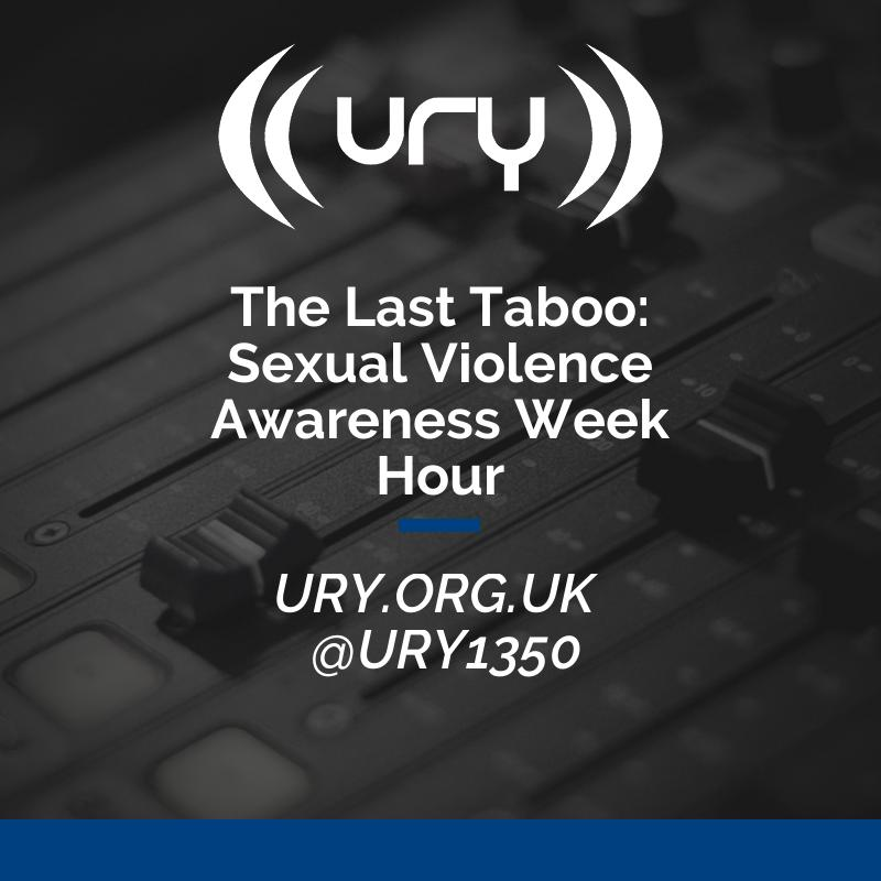 The Last Taboo: Sexual Violence Awareness Week Hour Logo