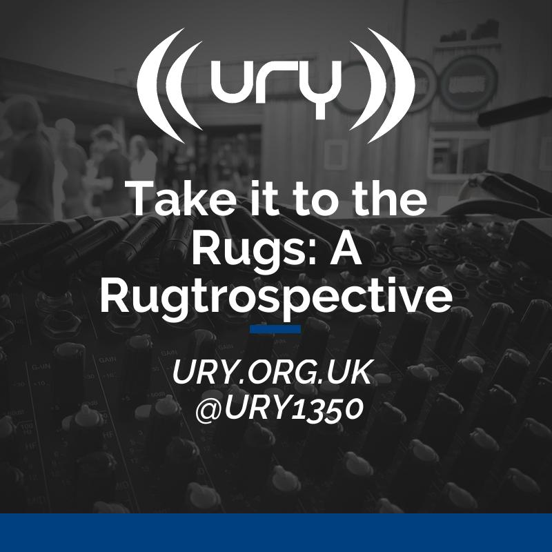 Take it to the Rugs: A Rugtrospective logo.
