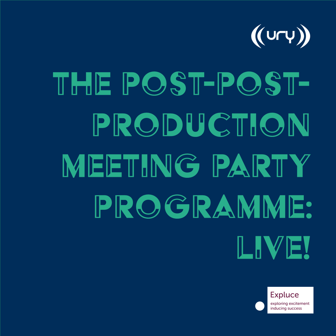 The Post-Post-Production Meeting Party Programme: Live! Logo