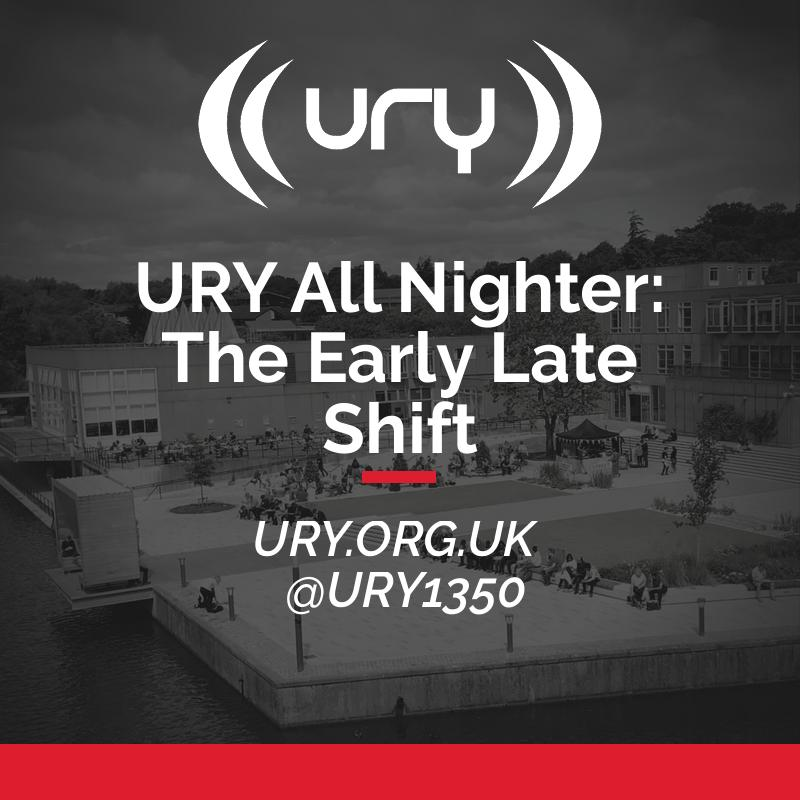 URY All Nighter: The Early Late Shift logo.