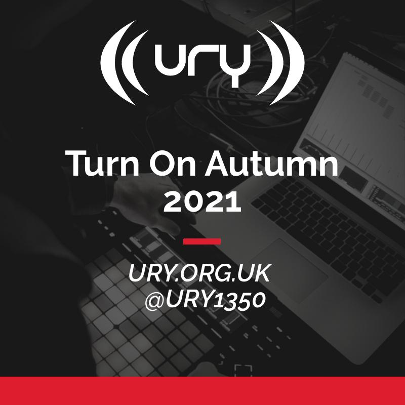 The URY Turn-On Show: Autumn 2021 logo.