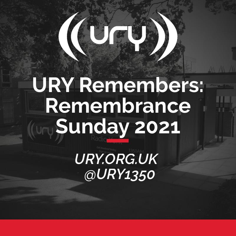 URY Remembers: Remembrance Sunday 2021 logo.