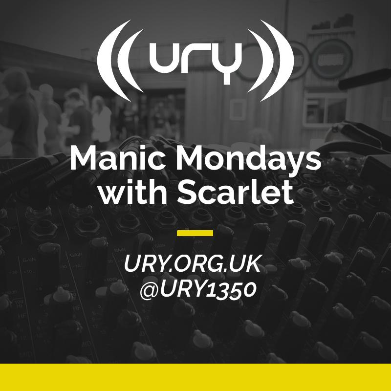 Manic Mondays with Scarlet logo.